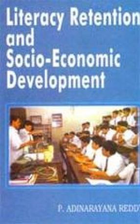 Literacy Retention and Socio-Economic Development