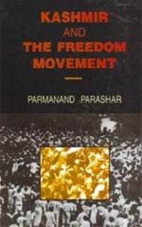 Kashmir and The Freedom Movement