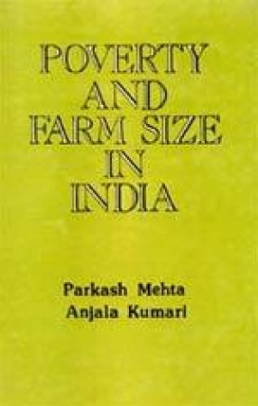 Poverty and Farm Size in India: A Case Study