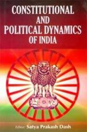 Constitutional and Political Dynamics of India