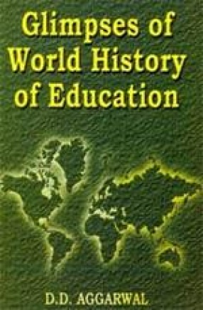 Glimpses of World History of Education (In 3 Volumes)