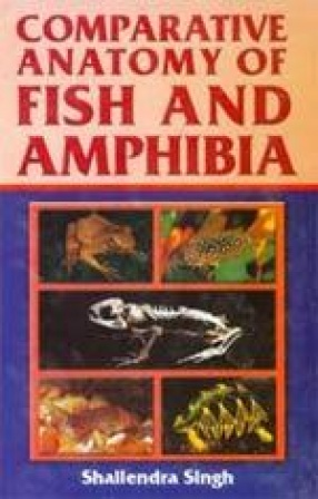 Comparative Anatomy of Fish and Amphibia