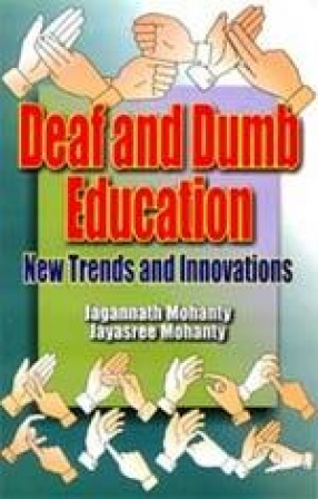 Deaf and Dumb Education: New Trends and Innovations