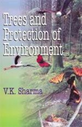 Trees and Protection of Environment