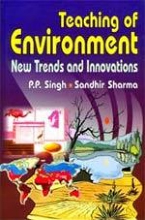 Teaching of Environment: New Trends and Innovations