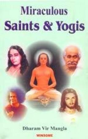 Miraculous Saints & Yogis