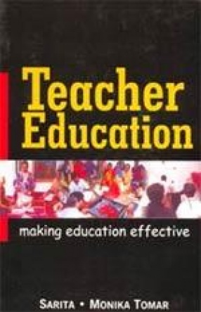 Teacher Education: Making Education Effective
