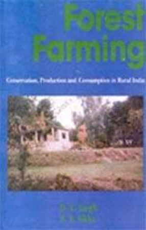 Forest Farming: Conservation, Production and Consumption in Rural India