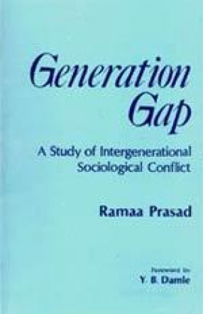 Generation Gap: A Sociological Study of Inter-Generational Conflicts
