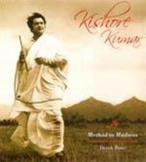 Kishore Kumar: Method in Madness