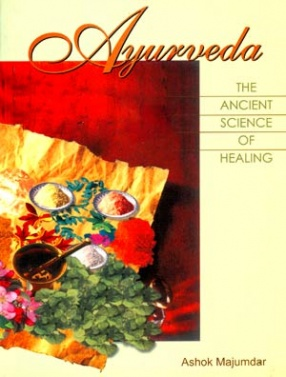 Ayurveda: The Ancient Indian Science of Healing