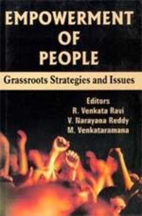 Empowerment of People: Grassroots Strategies and Issues
