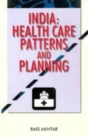 India: Health Care Patterns and Planning