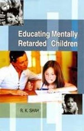 Educating Mentally Retarded Children