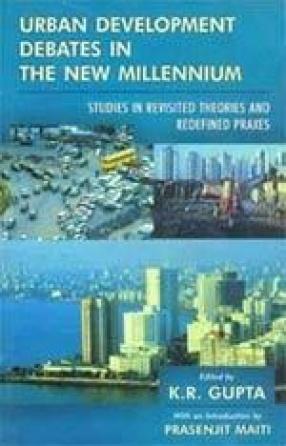 Urban Development Debates in the New Millennium (Volume I)
