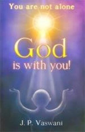 You are Not Alone: God is With You!