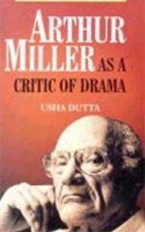 Arthur Miller: As a Critic of Drama