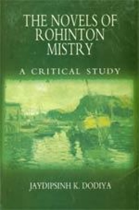 The Novels of Rohinton Mistry: Critical Studies