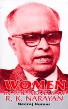 Women in the Novels of R.K. Narayan