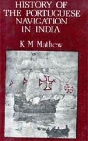 History of The Portuguese Navigation in India 1497-1600