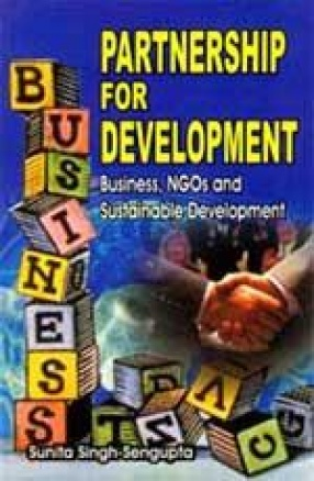 Partnership for Development: Business, NGOs and Sustainable Development