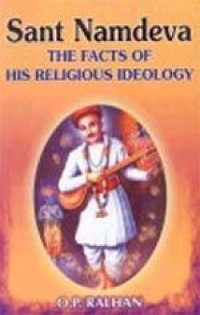 Sant Namdeva: The Facts of His Religious Ideology