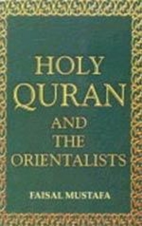 Holy Quran and the Orientalists