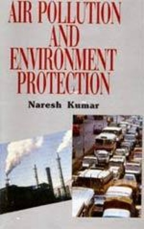 Air Pollution and Environment Protection