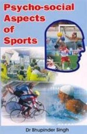 Psycho-social Aspects of Sports