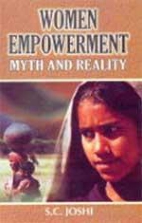 Women Empowerment: Myth and Reality