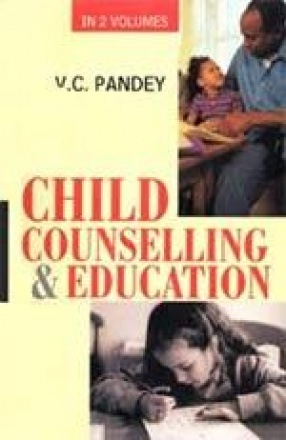 Child Counselling and Education (In 2 Volumes)