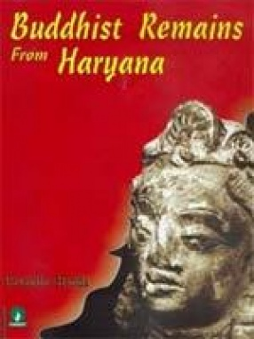 Buddhist Remains from Haryana
