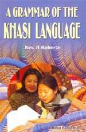 A Grammar of The Khasi Language