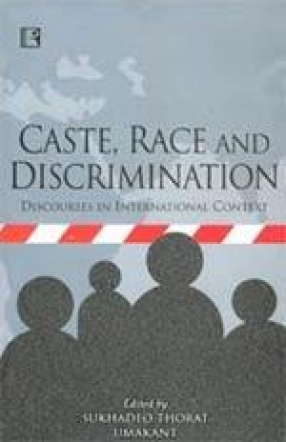 Caste, Race and Discrimination: Discourses in International Context