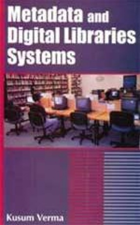 Metadata and Digital Library Systems