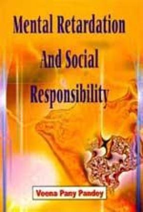 Mental Retardation and Social Responsibility