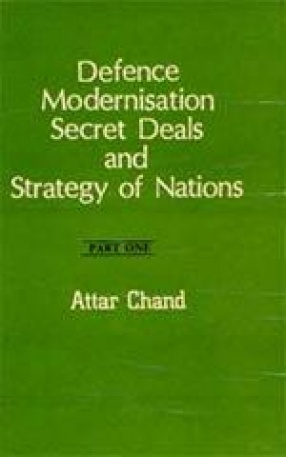 Deference Modernization, Secret Deals and Strategy of Nations (In 2 Parts)
