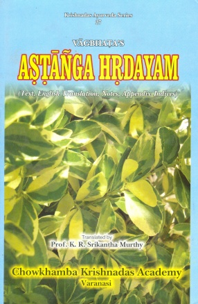 Vagbhata's Astanga Hrdayam (In 3 Volumes)