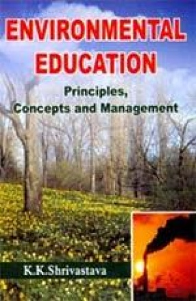 Environmental Education: Principles, Concepts and Management
