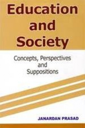 Education and Society: Concepts, Perspectives and Suppositions