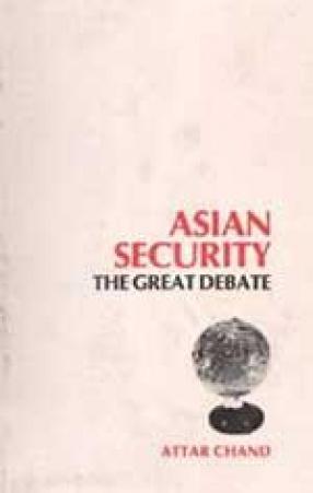 Asian Security: The Great Debate