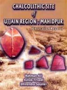 Chalcolithic Site of Ujjain Region: Mahidpur