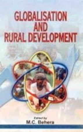 Globalisation and Rural Development: Understanding New Development Paradigm