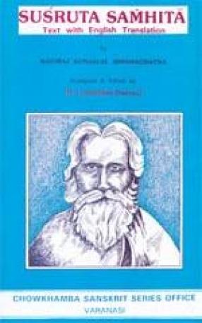 Susruta Samhita: Text with English Translation (In 3 Volumes)