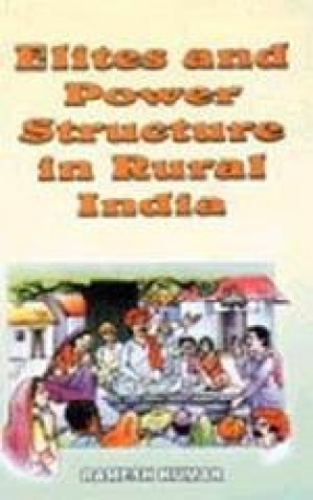 Elites and Power Structure in Rural India