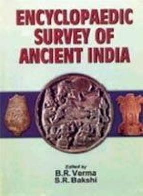 Encyclopaedic Survey of Ancient India (In 5 Volumes)