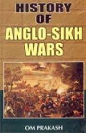 History of Anglo-Sikh Wars