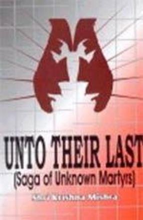 Unto Their Last (Saga of Unknown Martyrs)