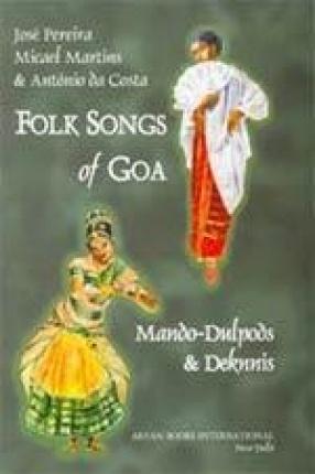 Folk Songs of Goa: Mando-Dulpods & Deknnis
