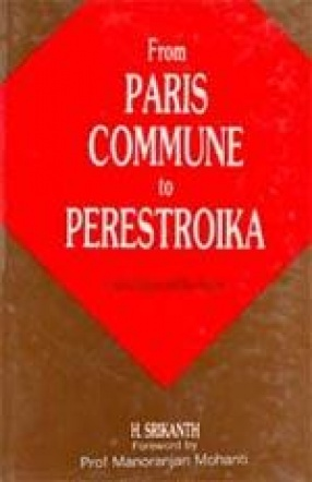 From Paris Commune to Perestroika: State, Classes and Revolution